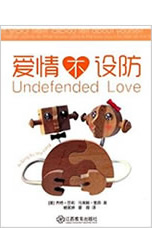 Purchase Undefended Love book coauthored by Jett Psaris PhD Chinese Version
