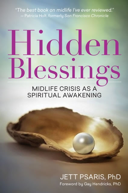 Hidden Blessings, the Book, is about Midlife Crisis as a Spiritual Awakening